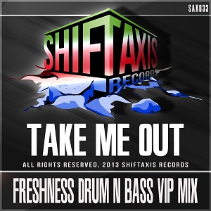 Freshness (Drum & Bass VIP Mix)
