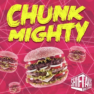 Chunk Mighty EP