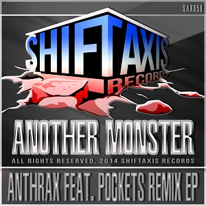 Anthrax feat. Pocketz Remix EP