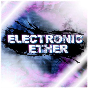 Electronic Ether