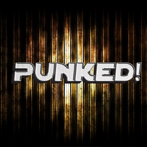 Punked!