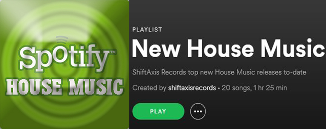 New House Music Spotify Playlist