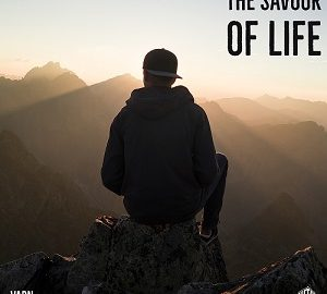 The Savour Of Life