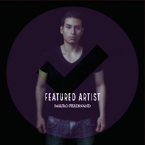 Featured Artist: Mauro Ferdinand