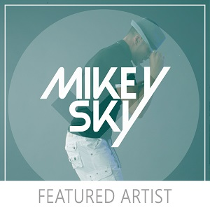 Featured Artist: Mikey Sky