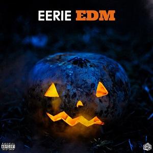Eerie EDM